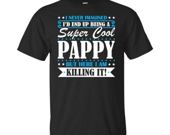 Pappy, Pappy Gifts, Pappy Shirt, Super Cool Pappy, Gifts For Pappy, Pappy Tshirt