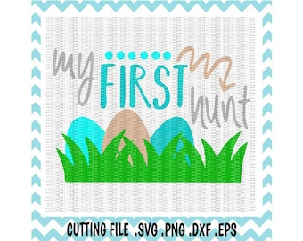 My First Easter Svg, Easter Egg Hunt, My First Hunt Svg, Png, Eps, Dxf, Cutting Files For Silhouette Cameo/ Cricut & More, Instant Download
