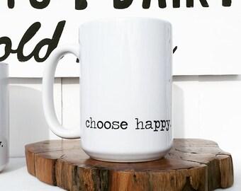 Farmhouse Mugs | Coffee Mugs with Sayings | Choose Happy | Farmhouse Kitchen | Stay Awhile Mug | Enjoy Today Mug | Cottage kitchen decor