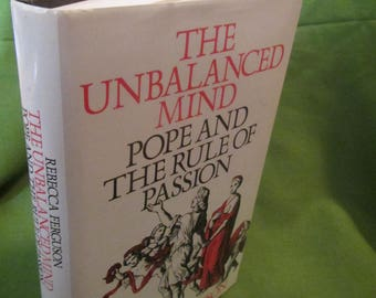 1986 ** The Unbalanced Mind People and the Rule of Passion ** Rebecca Ferguson **sj