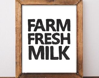 Farm Fresh Milk - Farmhouse Style Decor - Farmhouse Wall Decor - Farmhouse Sign - Farmhouse Kitchen Print - Instant Download Art - 8x10