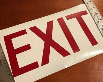 Exit Sign, Vinyl Sticker, Vinyl Decal, Business Signage, Business Stickers, Business Sign