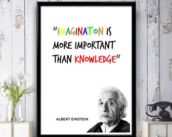 Albert Einstein Quote - Imagination is more important than knowledge - Poster Print, Wall Art, Gift Idea, Home Decor, Bedroom, Motivational
