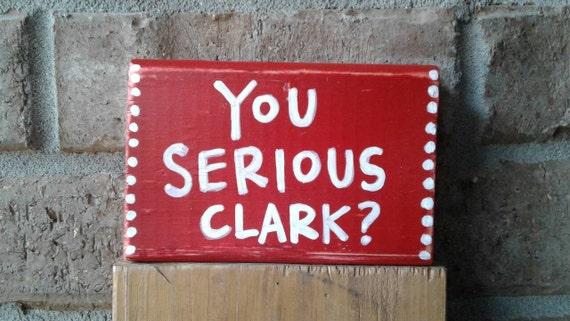 You Serious Clark Cousin Eddie.Christmas Vacation.Christmas