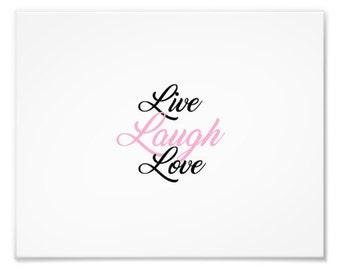Live Laugh Love print