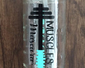 Muscles & Mascara Workout Water Refill Mason Jar Tumbler Cup