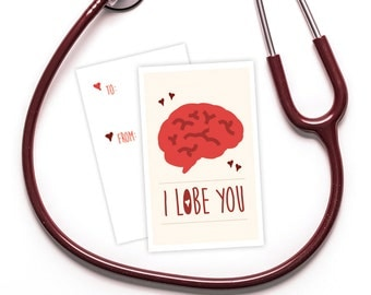 "Funny Medical Valentine's Day Card - Download - ""I Lobe You"" - Great for doctors, med students, nurses, professors just for fun."