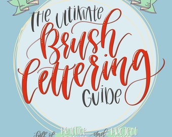eBook PDF Download- The Ultimate Brush Lettering Guide: Complete Step-by-Step Creative Workbook to Jump Start Modern Calligraphy Skills