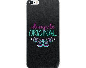iPhone case/ALWAYS BE ORIGINAL/iPhone 6/6Plus/7/8 /7Plus/8Plus/iPhoneX