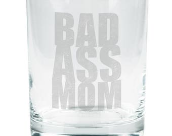 Mother's Day Bad Ass Mom Etched Glass Tumbler