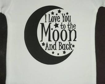 I love you to the moon and Back 3-6 month onesie