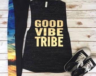 Good Vibe Tribe Muscle Tank