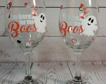 Here for the Boos / Personalized Wine Glass