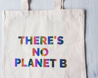 There's No Planet B Tote Bag / Market Bag / Reusable Bag / Grocery Bag / zero Waste / Reduce Reuse Recycle / canvas bag / shopping bags