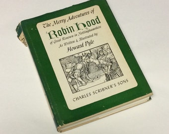 Robin Hood - The Merry Adventures of Robin Hood of Great Renown in Nottinghamshire - Old Book - Book Decor - Howard Pyle - Rare Books