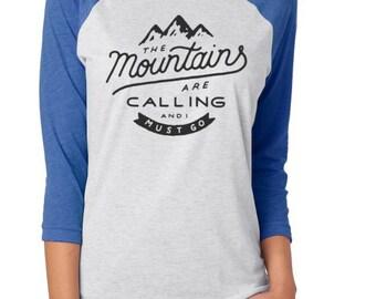 Adult Mountains are calling raglan