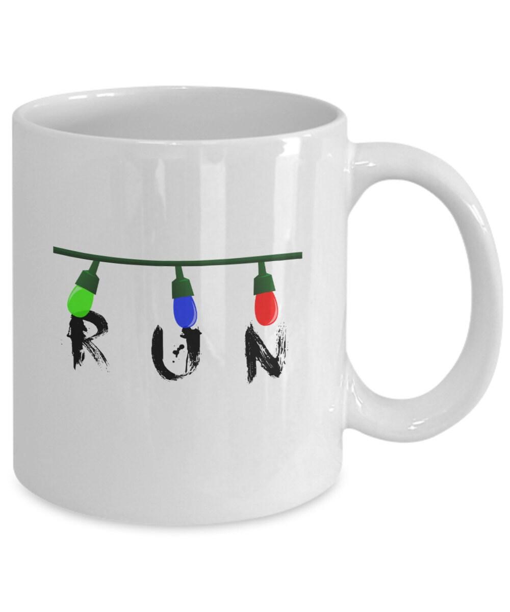 Run Stranger Things Inspired Mug Fandom Gift Christmas