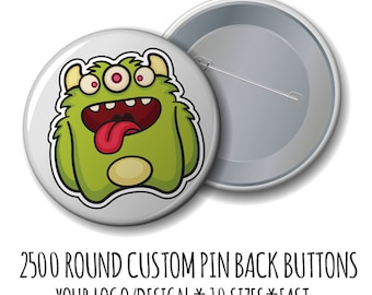 Custom Pins Buttons - Custom Buttons- 2500 Buttons with Your Logo/Design, Pin Back buttons,  badges