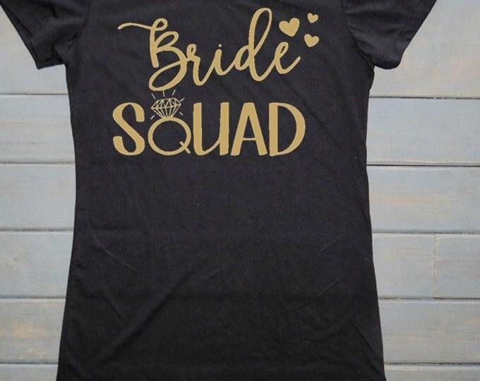 Bride Squad T-Shirt, Bridal Party Shirts, Bachelorette Party Shirts, Bridesmaid Tees, Wedding Party Shirts