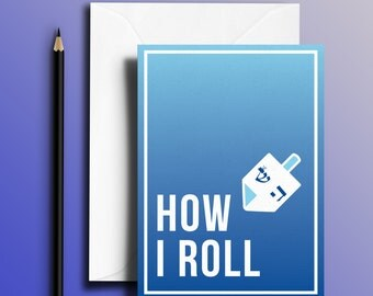 How I Roll (Dreidel) - Fun Hanukkah / Chanukah Jewish Holiday Greeting Card!