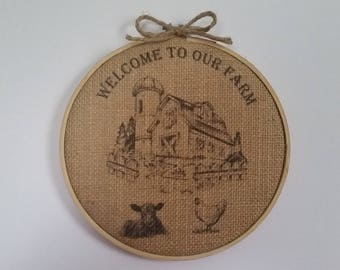Welcome To The Farm, Burlap Wall Art, Embroidery Hoop