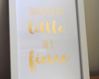 She Is Fierce foil print