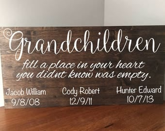 Grandchildren Fill A Place In Your Heart You Never Know Was Empty/Grandchildren Sign/Grandparents Sign/Grandchildren Name Sign/Rustic Sign