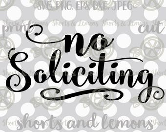 No Soliciting svg,  - No soliciting sign - Decal, SVG,PNG,DXF, Silhouette, mailbox svg, cricut, Southern, Mailbox, home svg