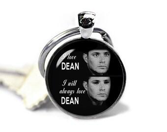 Dean Winchester Supernatural Key Ring Dean Demon Keychain I will always love Dean Supernatural Keyfob Fangirl Fanboy
