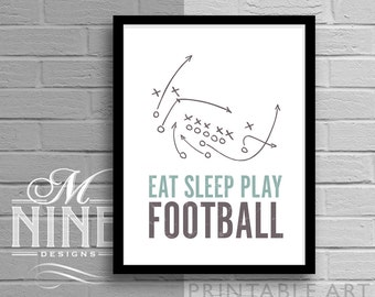 Eat Sleep Play Football - Playbook, Frame Art Printable Quote, Motivational Print, Inspirational Quote, Sports Home Décor, Wall Décor 10V1