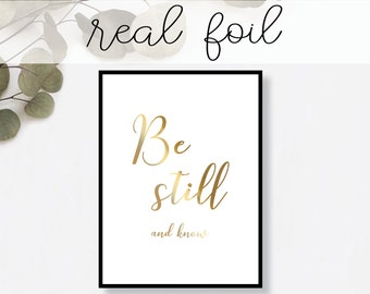 Be Still and Know Print // Real Gold Foil // Minimal // Gold Foil Art Print // Home Decor // Modern Office Print // Typography // Fashion