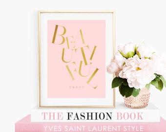 Beautiful Chaos Typography Art Print - Instant Digital Download