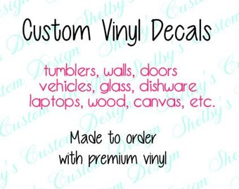 Custom Vinyl Decal Etsy - Custom vinyl decal