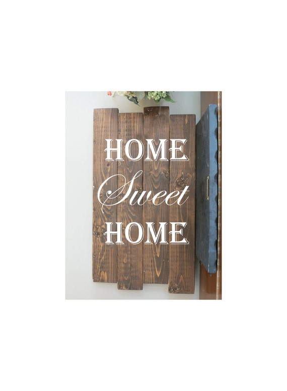 Home sweet home sign rustic wood sign rustic home decor - Home sweet home decorative accessories ...
