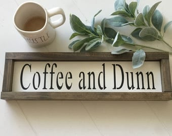 Coffee and Dunn Sign