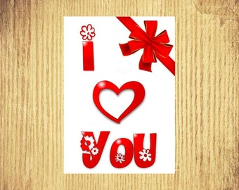 I Heart You ~ Valentine Card ~ 5 by 7 ~ Digital Download Only