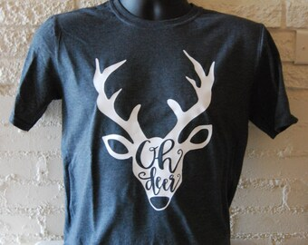 Oh Deer Shirt