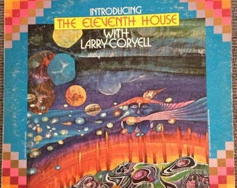 Introducing the Eleventh House with Larry Coryell by The Eleventh House LP