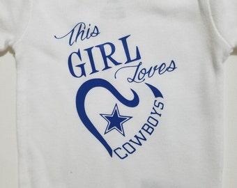 Dallas Cowboys Bodysuit / Girl Loves Cowboys T-Shirt /  Football Bodysuit / baby girl clothes / Football Shirt