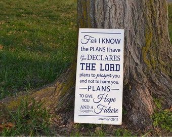 For I Know the Plans I Have For You Declare the Lord Jeremiah 29:11 Wood Sign Vinyl Decal Scripture Wood Sign