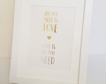 All You Need Is Love Framed A5 Foil Print
