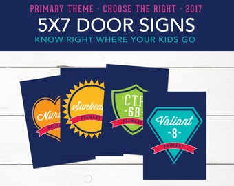 5x7 Class Room Door Signs, Small, LDS 2017 Primary Theme, Choose the Right, Printables