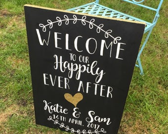 """Personalised, hand painted, """"Welcome To Our Happily Ever After"""" wedding sign, chalkboard style"""