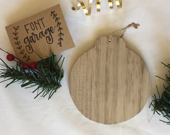 Customizable Wooden Christmas Ornament, Hand-lettered