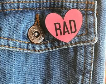 Rad pin brooch cute pin pink heart pin christmas gift holiday gift