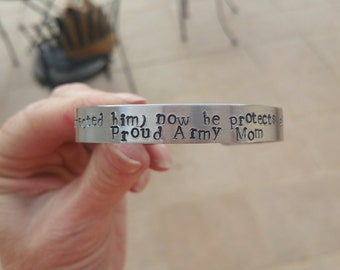 I once protected him, now he protects all of us -- Proud Army Mom Cuff