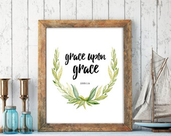 Grace Upon Grace, Printable wall art print, printable art, Bible verse print, Bible verse printable watercolor print calligraphy