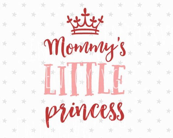 Mommy S Little Princess Svg Baby Girl Svg Baby Svg File