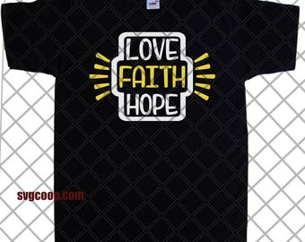 Faith, Hope, Love SVG file