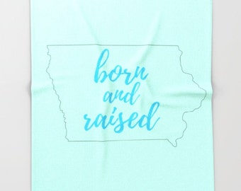 Iowa Home Decor Modern,  Fleece Blanket Throw, Born and Raised, State Outline, Iowa Decor For Girls Room, State Pride, College Student Gift